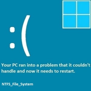 How To Fix The NTFS_File_System Error