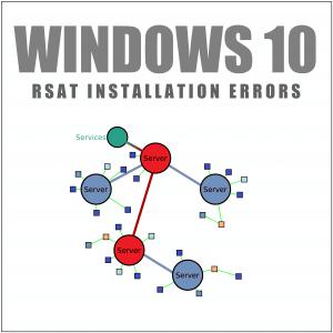 How To Fix RSAT Installation Errors In Windows 10?