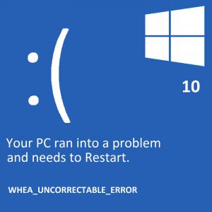WHEA_UNCORRECTABLE_ERROR -- Windows 10 - Featured - Windows Wally